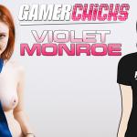 gamerchick violet monroe